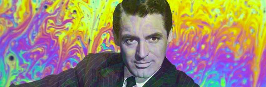 Tripping with Cary Grant: LSD and Therapy in the 1950s, '60s . . . and Today