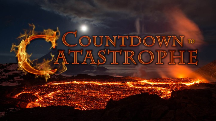 Countdown to Catastrophe