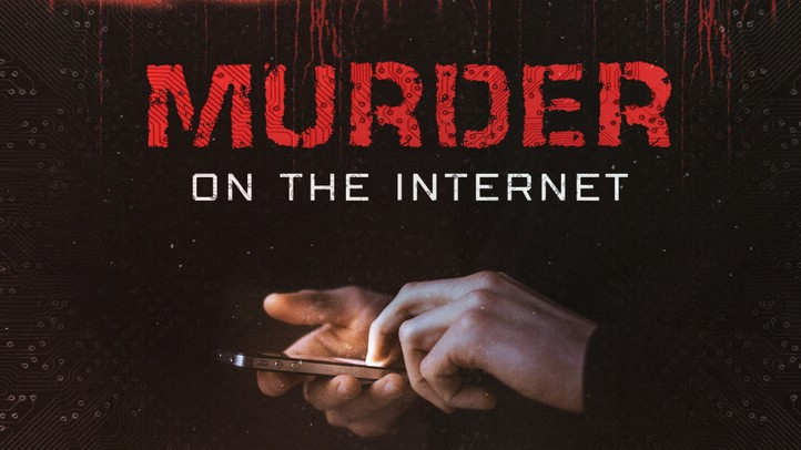 Murder on the Internet