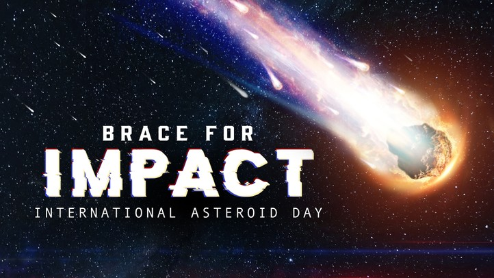Brace for Impact: International Asteroid Day