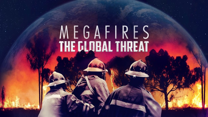 Megafires: The Global Threat