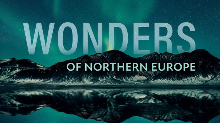Wonders of Northern Europe