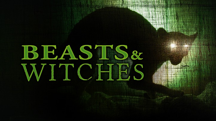 Beasts & Witches 4K