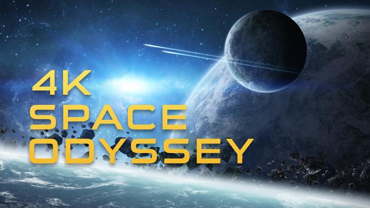 4K Space Odyssey