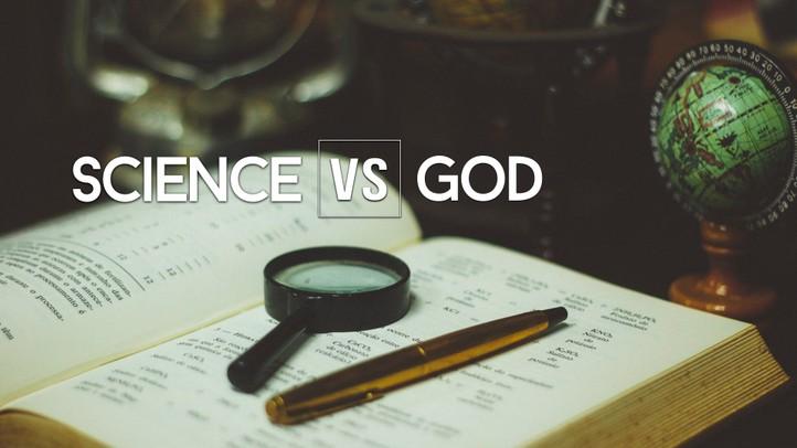 Science Vs God