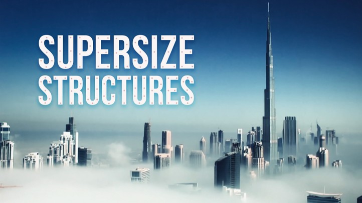 Supersize Structures