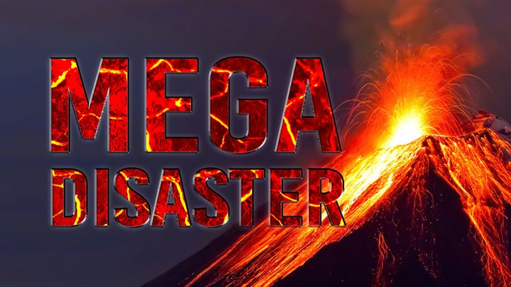 Mega Disaster