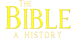 The Bible: A History 4K
