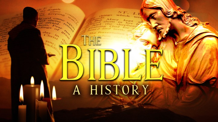 The Bible: A History