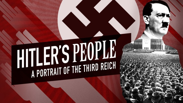Hitlers People: A Portrait of the Third Reich