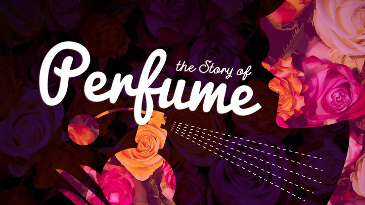 The Story of Perfume