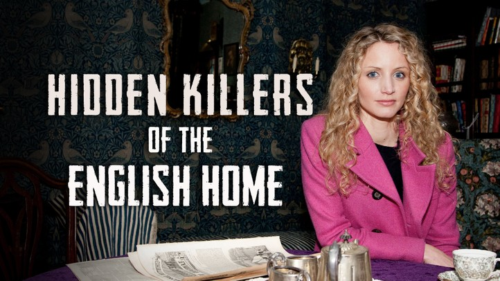 Hidden Killers of the English Home