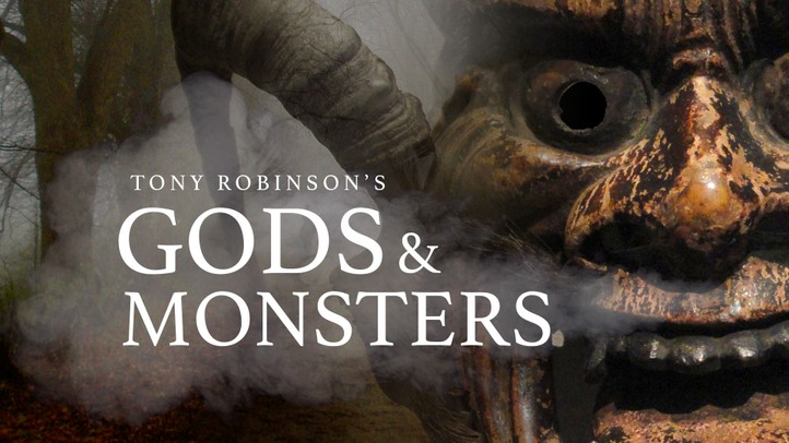 Tony Robinson: Gods and Monsters