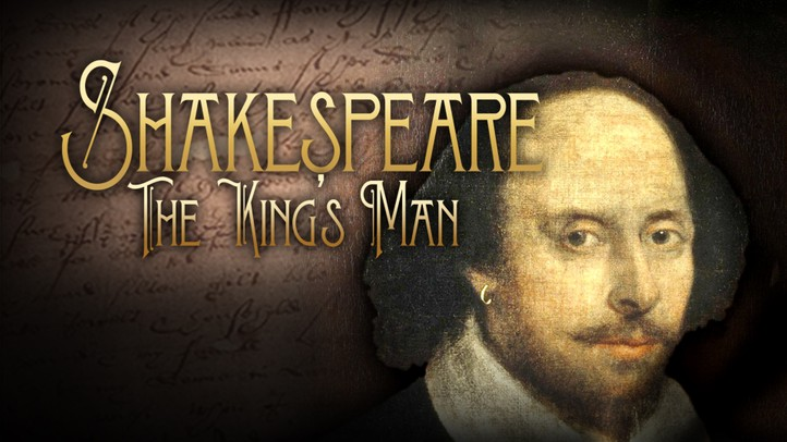 Shakespeare: The Kings Man