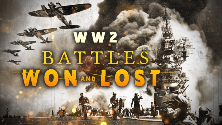 World War II: Battles Won and Lost