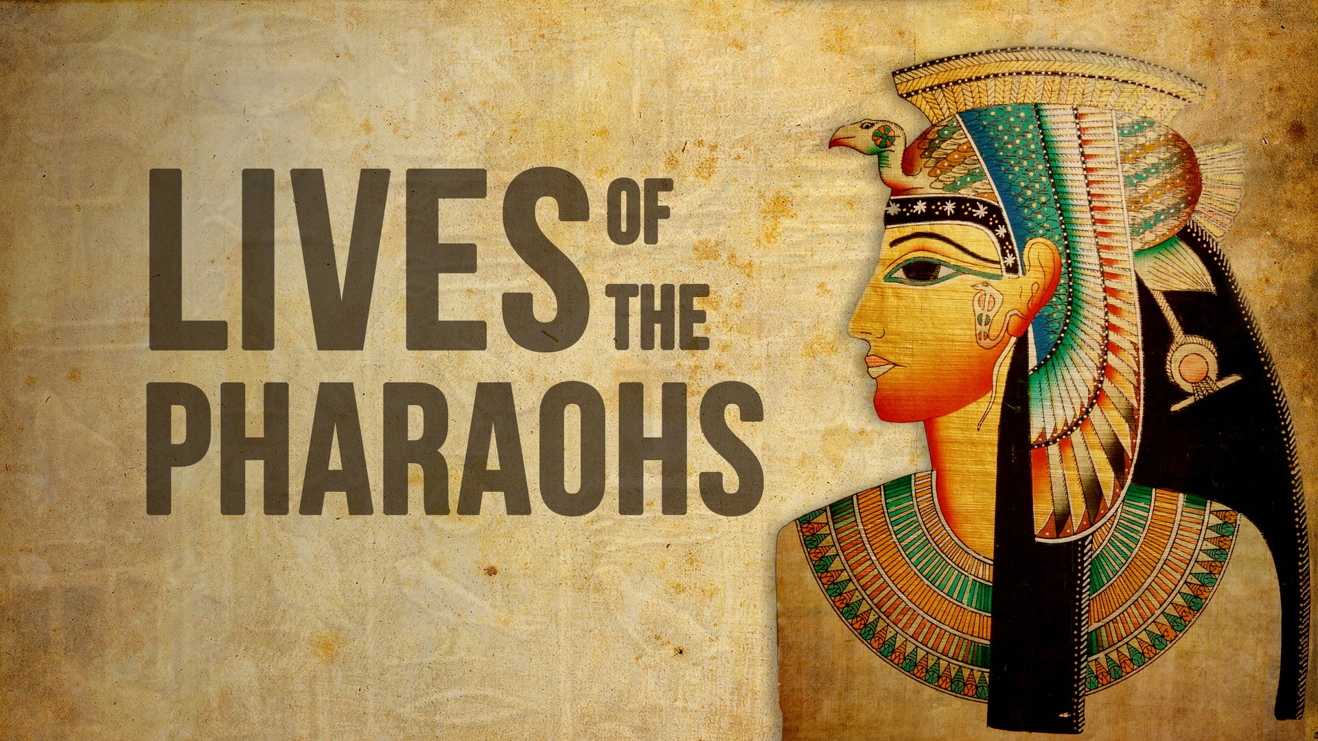 Lives of the Pharaohs