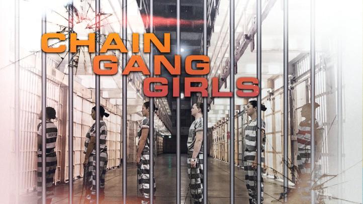 Chain Gang Girls