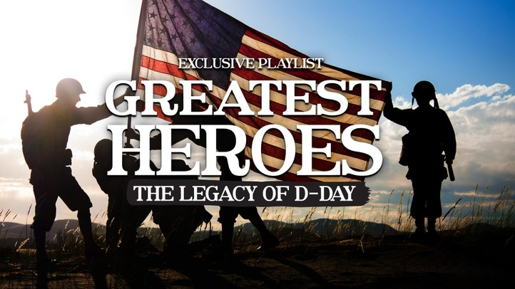 The Greatest Heroes: Legacy of D-Day