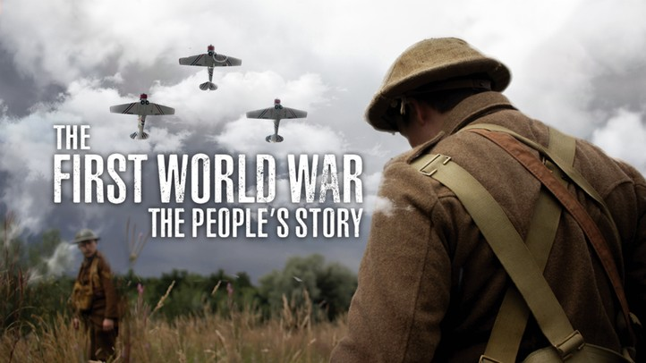 The First World War: The Peoples Story