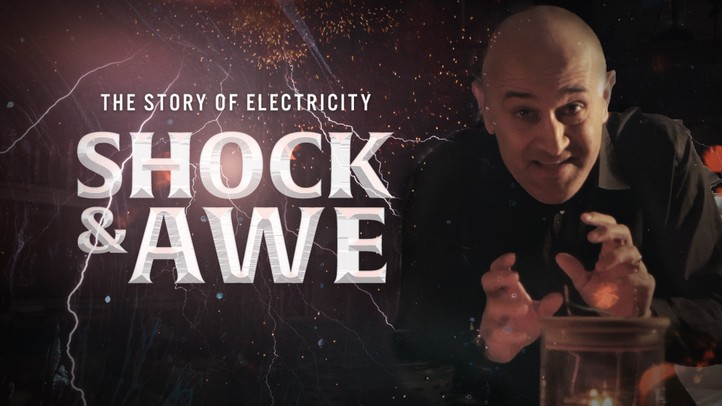 Shock & Awe: The Story of Electricity 4K