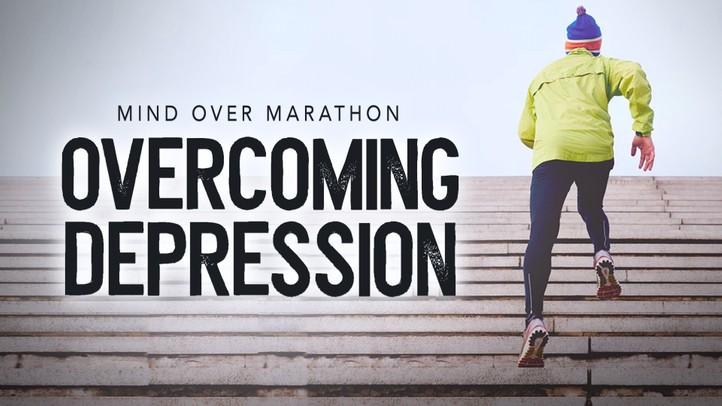 Overcoming Depression: Mind Over Marathon