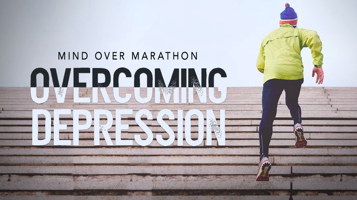 Overcoming Depression: Mind Over Marathon
