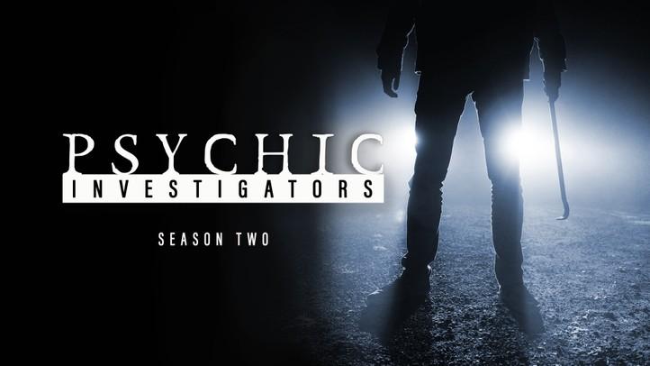 Psychic Investigators Season 2