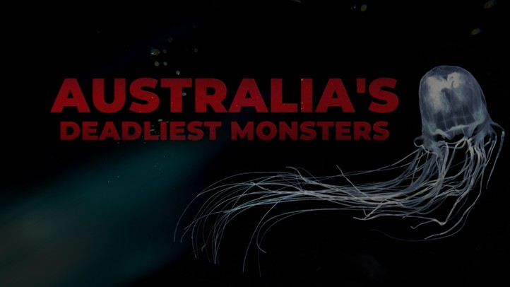 Australia's Deadly Monsters