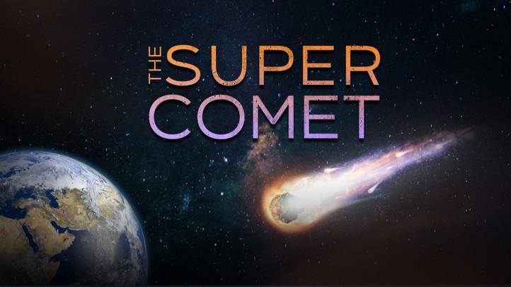 The Super Comet 4K
