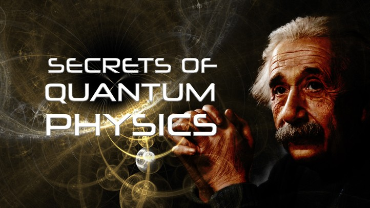 Secrets of Quantum Physics 4k