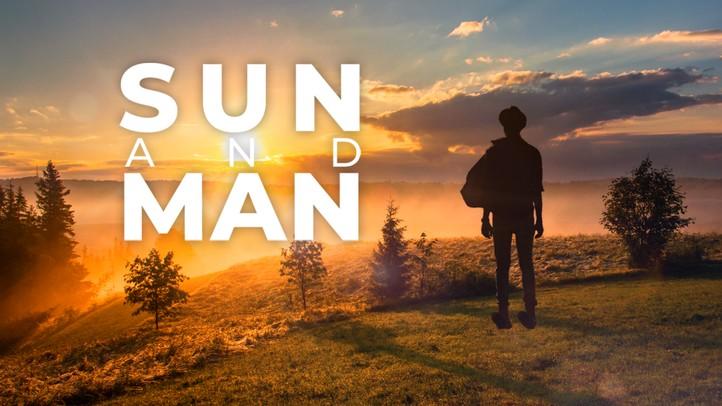 Sun and Man