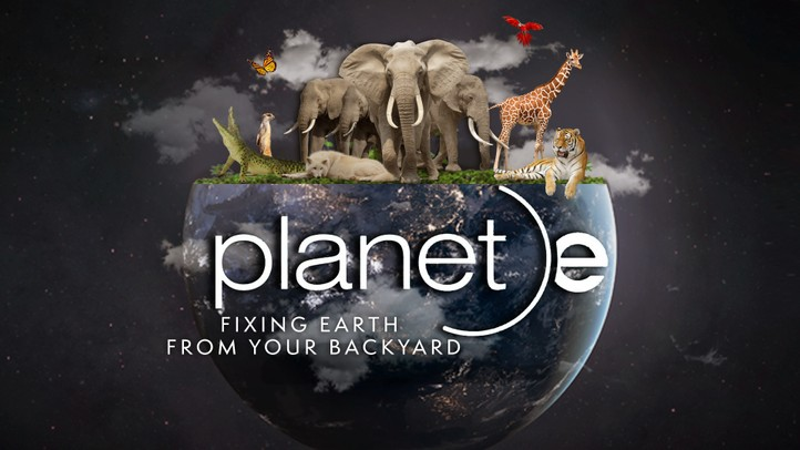 Planet E: Fixing Earth from your Backyard