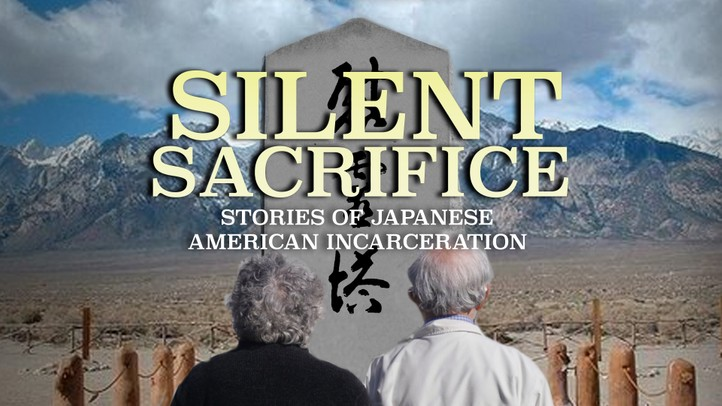Silent Sacrifice: Stories of Japanese American Incarceration