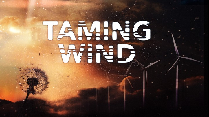 Taming Wind