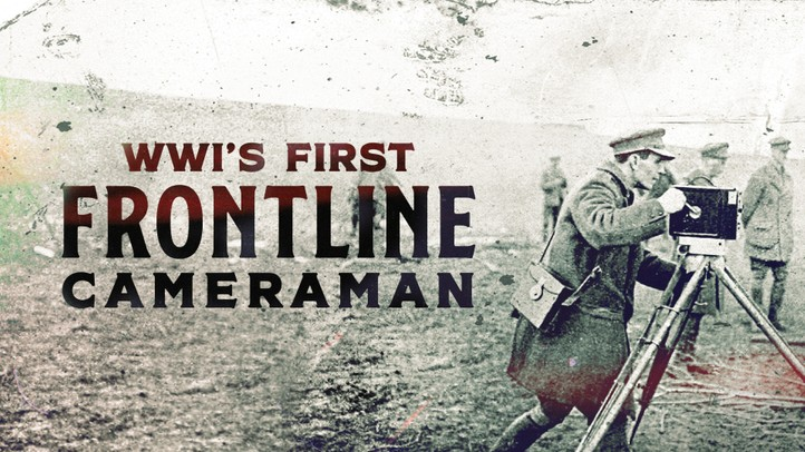 WWI's First Frontline Cameraman