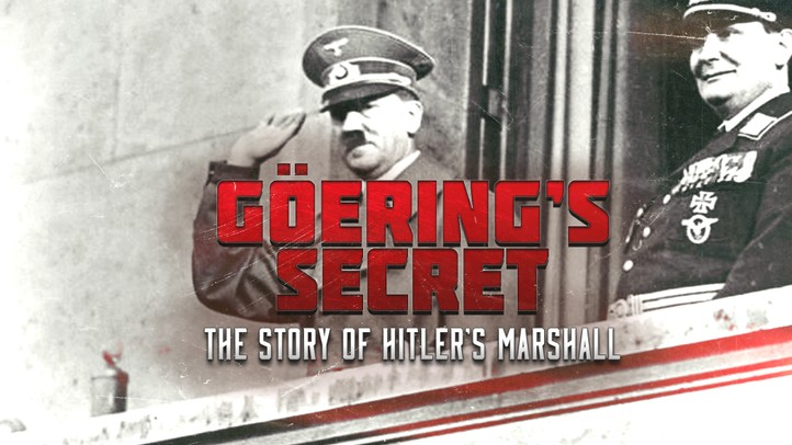 Goering's Secret: The Story of Hitler's Marshall