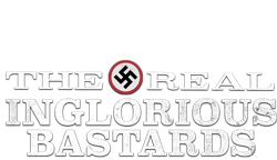 The Real Inglorious Bastards