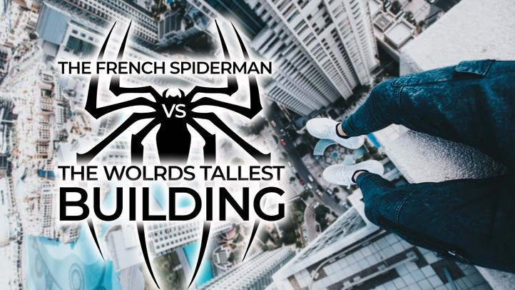 The French Spiderman vs. Burj Khalifa