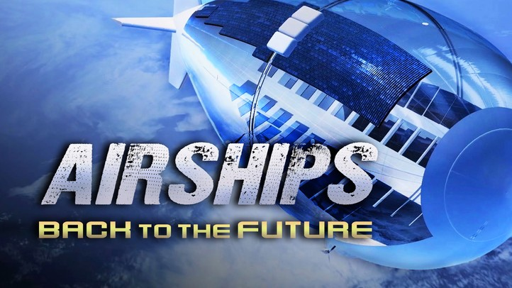 Airships: Back to the Future