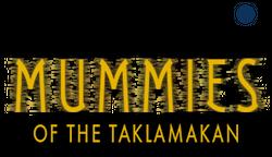 Mummies of the Taklamakan