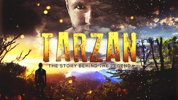 Tarzan: The Story Behind the Legend