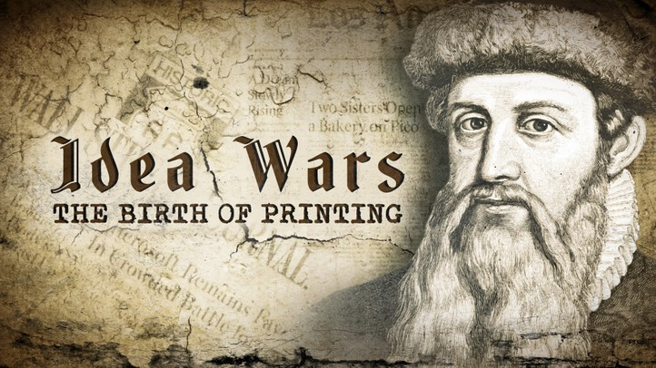 Idea Wars: The Birth of Printing
