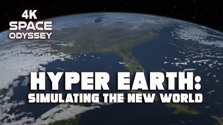 Hyper Earth: Simulating the New World 4k