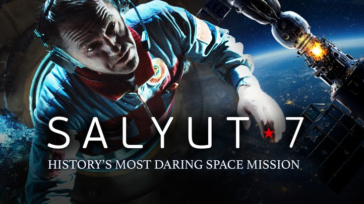 Salyut 7: History's Most Daring Space Mission