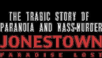 Jonestown Paradise Lost