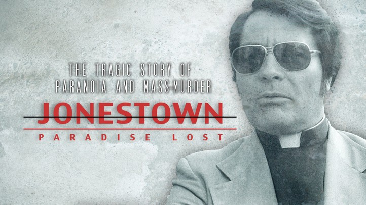 Jonestown Paradise Lost