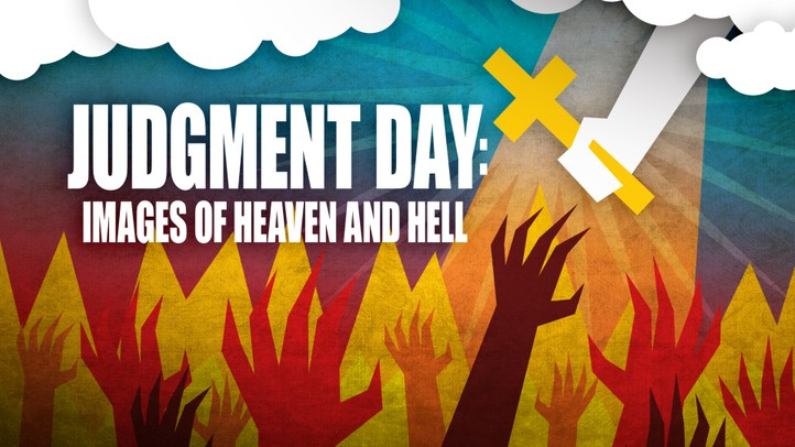 Judgement Day: Images of Heaven and Hell