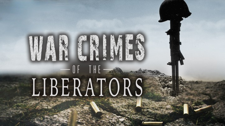 War Crimes of the Liberators