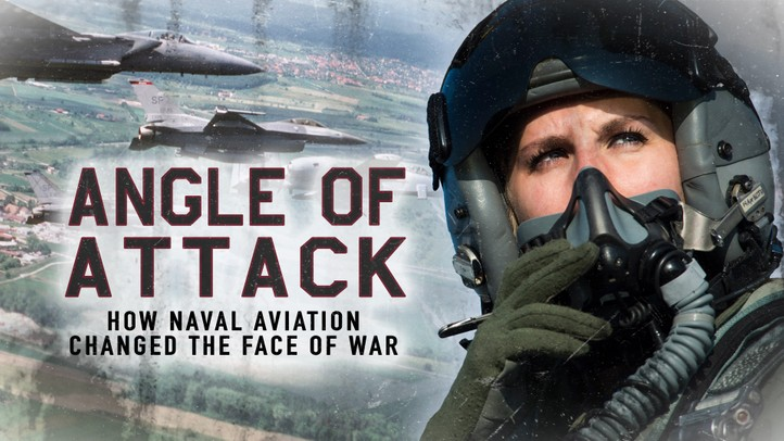 Angle of Attack: How Naval Aviation Changed the Face of War