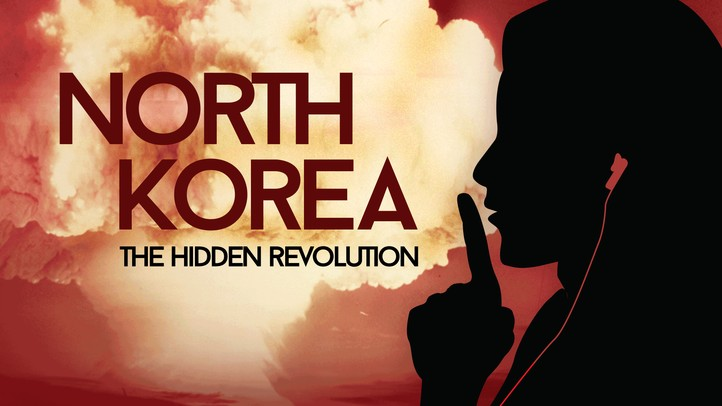 North Korea: Hidden Revolution